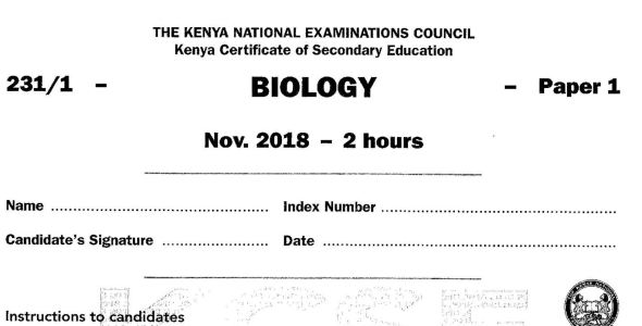 KCSE Biology Paper 1, 2018 with Marking Scheme (Answers)