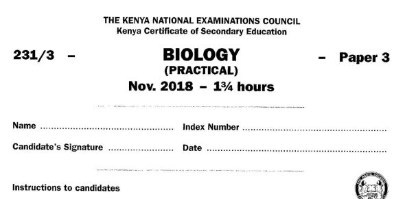 KCSE Biology Paper 3, 2018 with Marking Scheme (Answers)