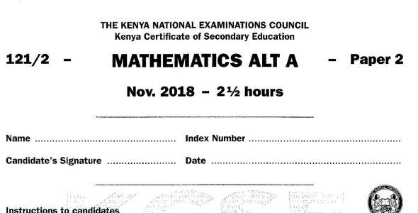 KCSE Mathematics Paper 2, 2018 with KNEC Marking Scheme (Answers)