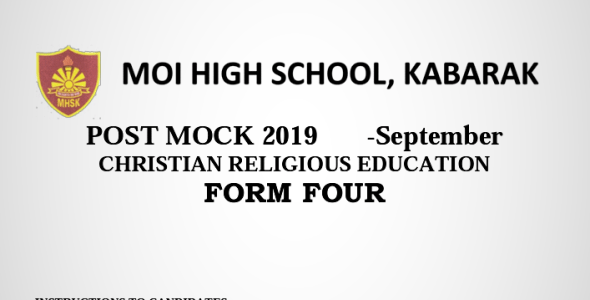 Kabarak Post Mock 2019 CRE Paper 1 and 2 Combined with Marking Schemes
