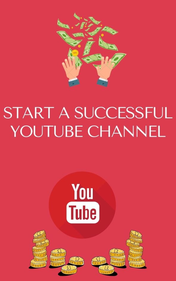 Start a Successful YouTube Channel