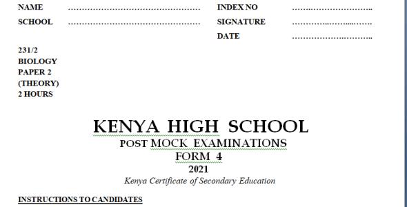 Kenya High Mock Biology Paper 2 2021 (With Marking Scheme)