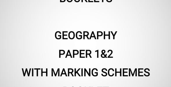 2020 Mock Geography Paper 1&2 Booklet (With Marking Schemes)