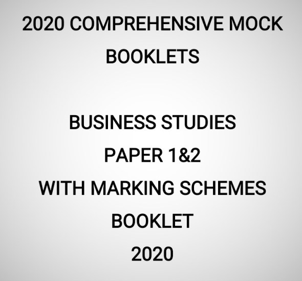 2020 Mock Business Studies Paper 1&2 Booklet (With Marking Schemes)
