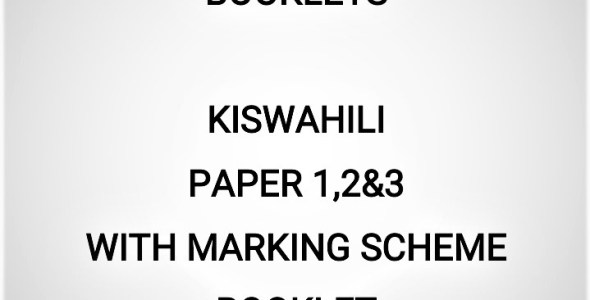 2020 Mock Kiswahili Paper 1,2&3 Booklet (With Marking Schemes)