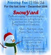 Snowyard @ Kids Club
