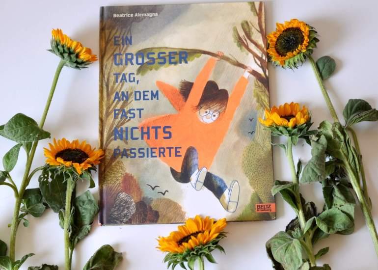 Buchtipp: Ein großer Tag, an dem fast nichts passierte. Kinderbuch ab 5 Jahren #vorlesen #langeweile #natur #herbst #kinderbuch #buch #