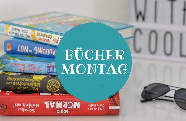 BücherMontag mit Sylvi und Berenice von Mom´s favorites and more