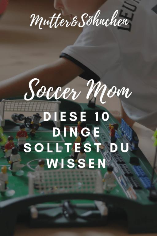 Du bist eine Soccer Mom? Diese 10 Dinge solltest du wissen. Über das über die schönen Dinge und Schattenseite im Leben als Fußball-Mom. #fußball #soccermom #kinder #freizeit #jungs