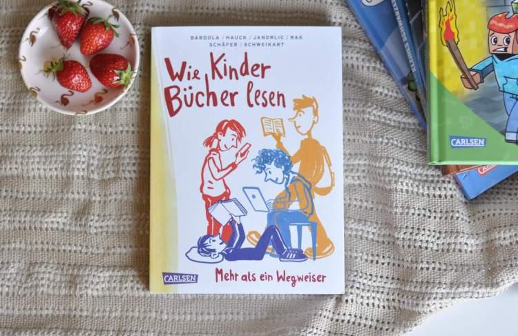 Wegweiser und Ratgeber: Wie Kinder Bücher lesen!