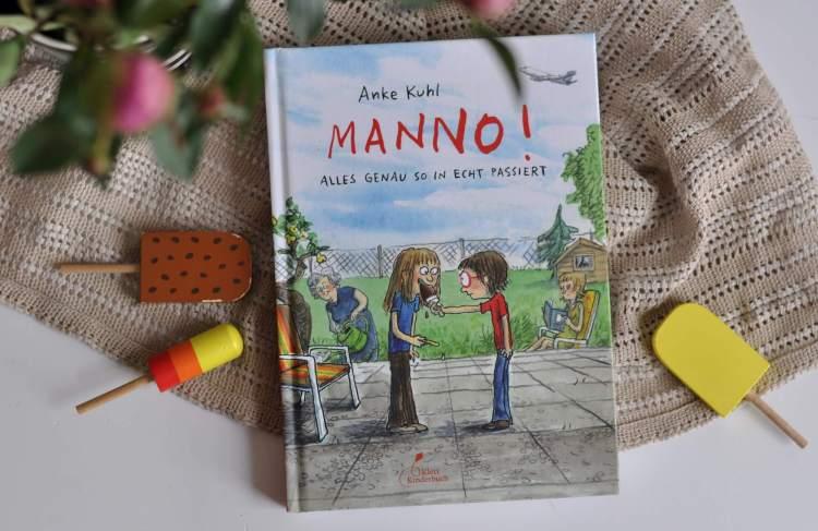 Comic von Anke Kuhl: Manno! – Alles genauso in echt passiert
