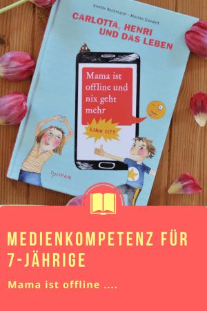 Mama ist offline und nix geht mehr - Medienkompetenz für Grundschulkinder #Kinderbuch #Medien #Sachbuch #Medienkompetenz