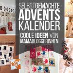 Adventkalender Selber Basteln Jede Menge Ideen Fur Selbstgemachte Adventskalender Fragmama Muttis Nahkastchen