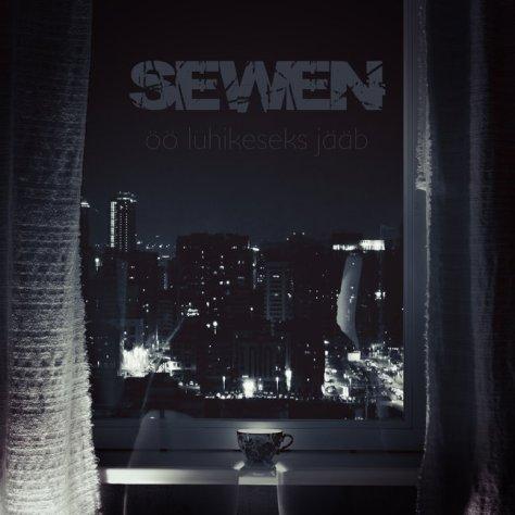 """Sewen """"Öö lühikeseks jääb"""""""