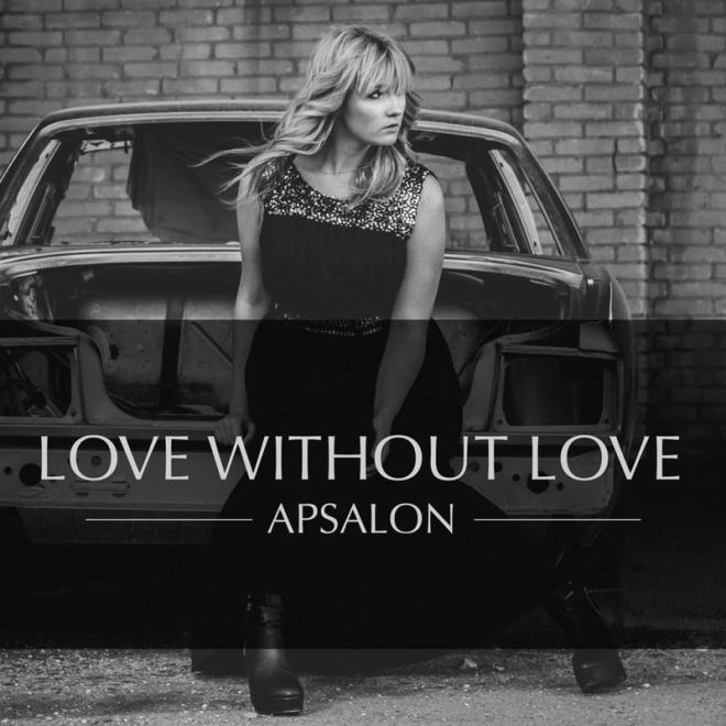 "Apsalon ""Love Without Love"""