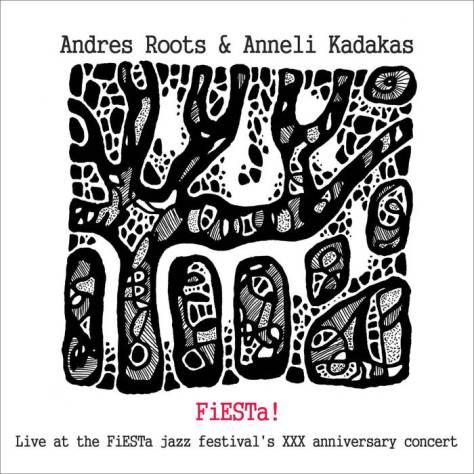 """Andres Roots & Anneli Kadakas """"FiESTa!"""""""