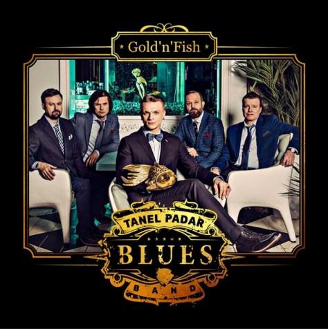 "Tanel Padar Blues Band ""Gold'n'Fish"""