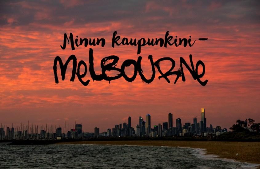 #MinunKaupunkini – Melbourne