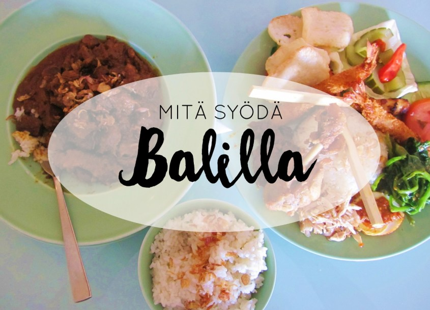 Mitä syödä Balilla