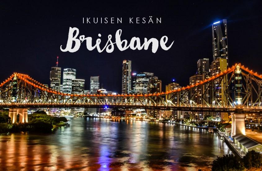 Ikuisen kesän Brisbane