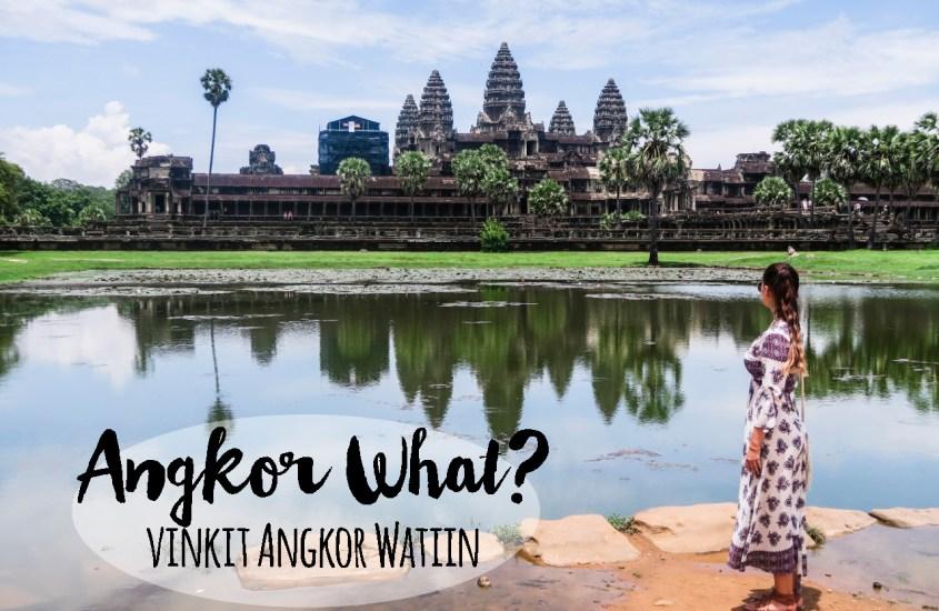 Angkor Wat – Kootut vinkit Kambodzan temppeleille