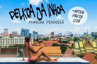 Phnom Penh kokemuksia