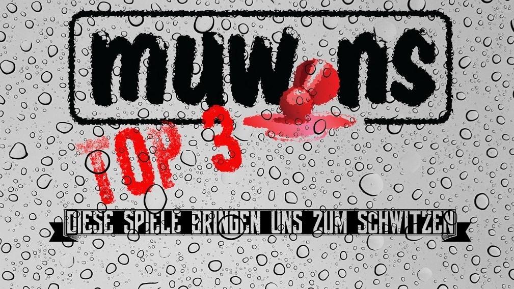 Muwins Top 3: Diese Spiele bringen uns zum Schwitzen!