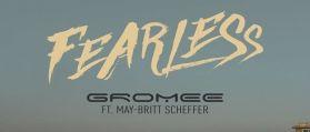 Gromee / May-Britt Scheffer – Fearless