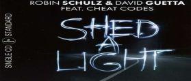 ROBIN SCHULZ & DAVID GUETTA & CHEAT CODES – SHED A LIGHT