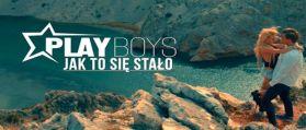 Playboys – Jak to się stało