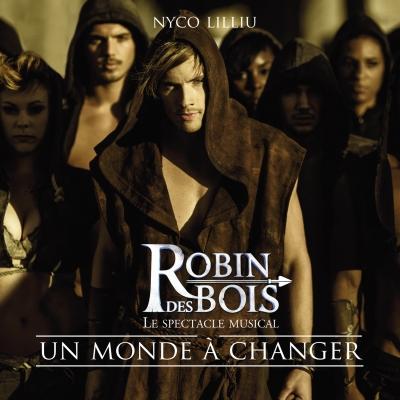 Nyco Lilliu (Robin des bois) - Un monde à changer