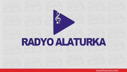 Radyo Alaturka Ankara'da Yayında!..