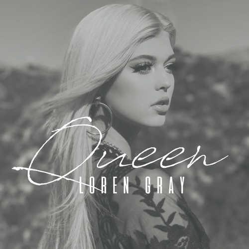 Loren Gray - Queen (2018) » Музонов.нет! Скачать музыку ...
