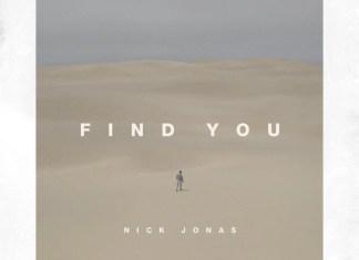 """Nick Jonas wypuścił nową piosenkę """"Find You"""""""