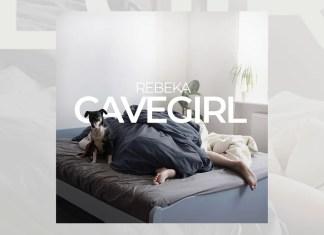 Rebeka jest jaskiniowcem
