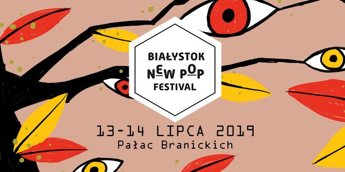 New Pop Białystok Festival 2019