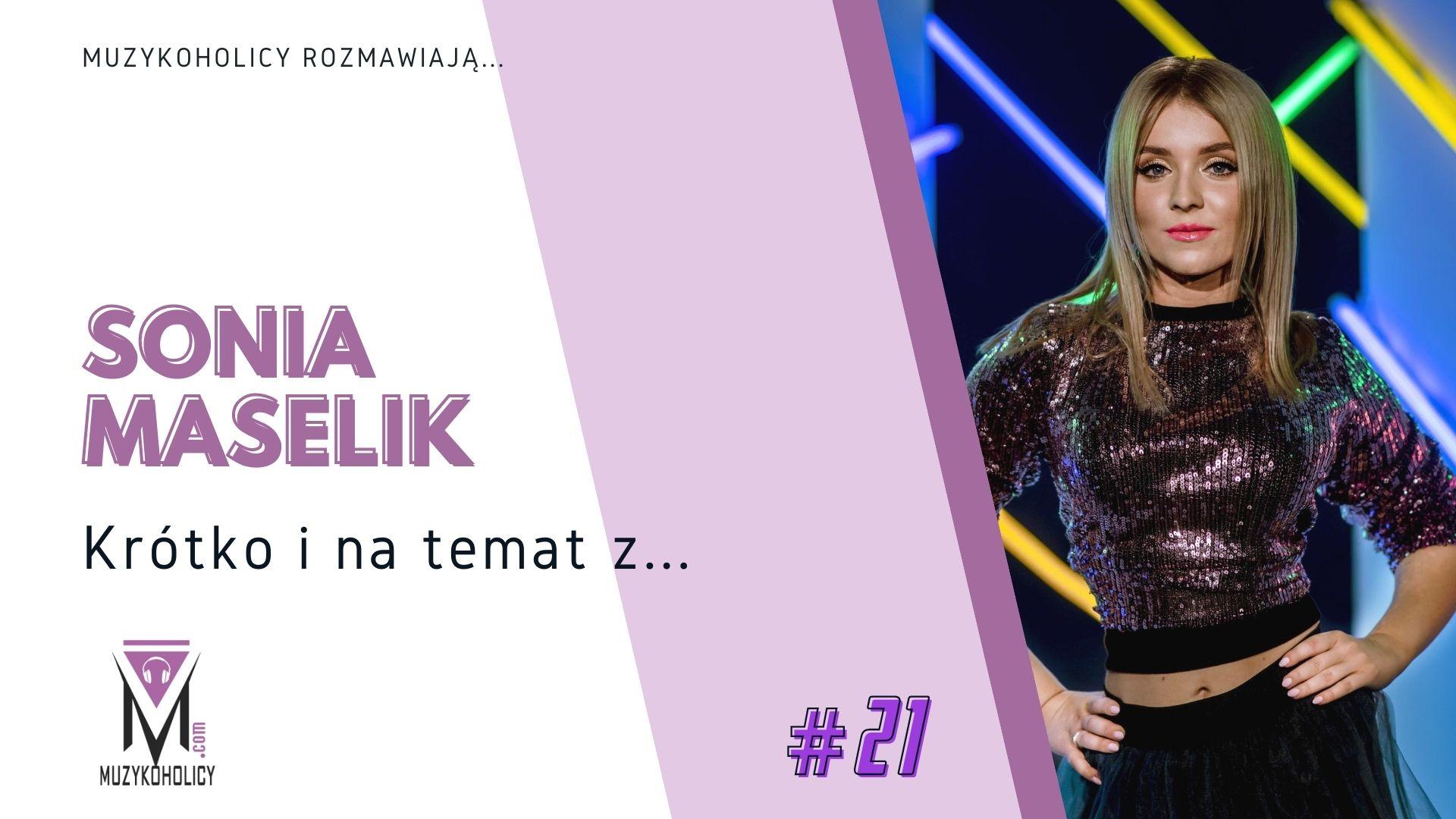 Krótko i na temat z… #21 | Sonia Maselik