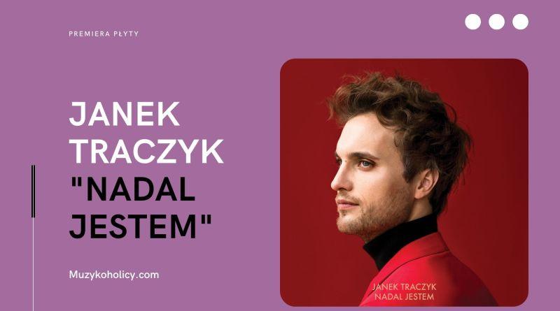 Wyczekana płyta Janka Traczyka już w sklepach