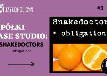 Z półki Case Studio: SNAKEDOCTORS