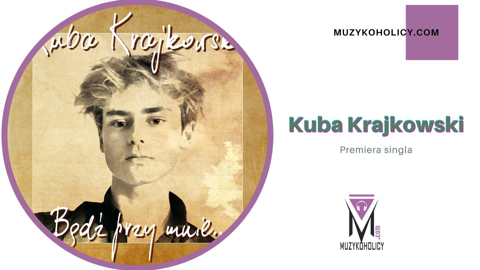 Kuba Krajkowski wydaje nowego singla
