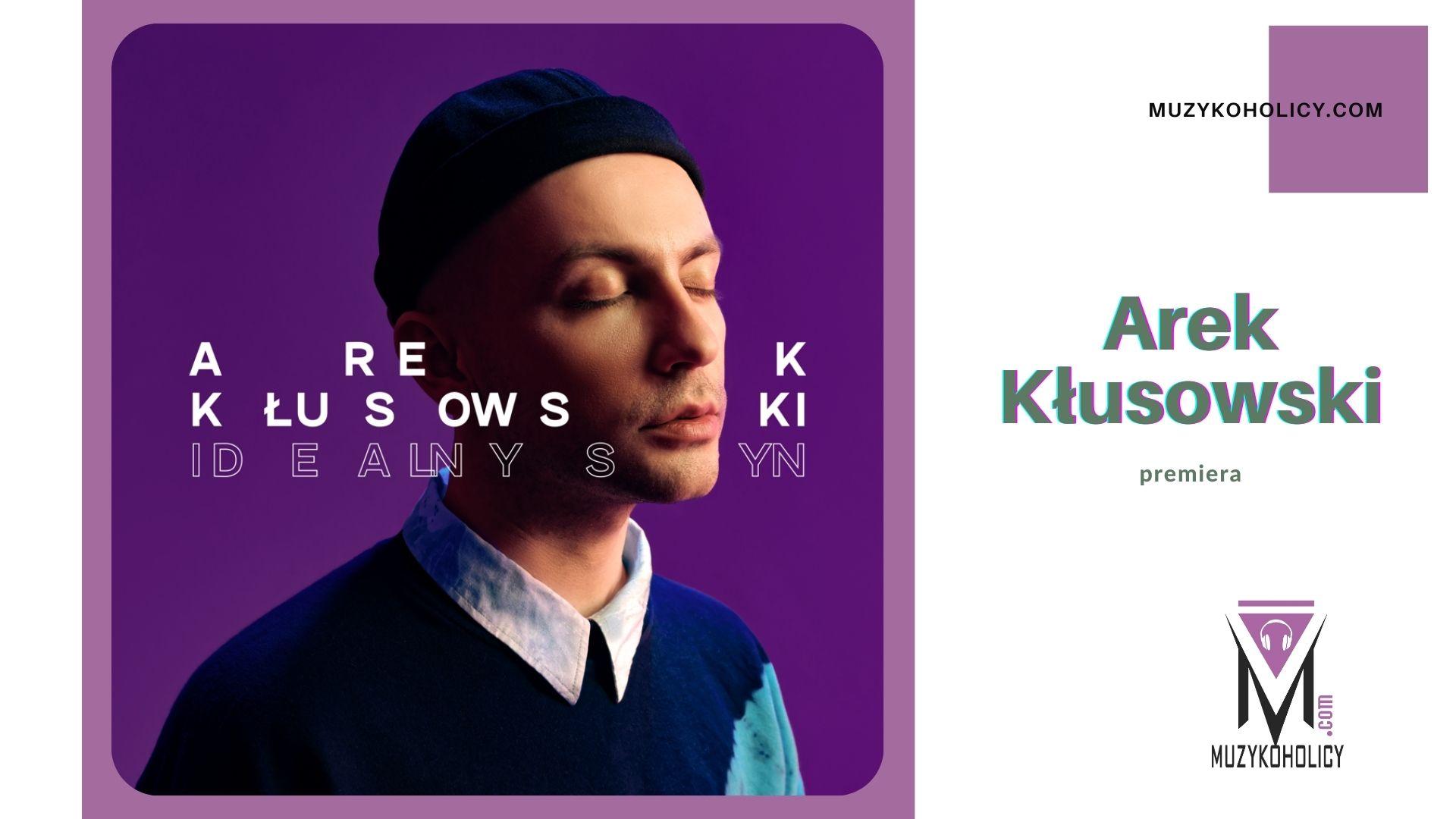 """Arek Kłusowski prezentuje """"Idealnego Syna"""" – drugi singiel z nadchodzącego albumu """"Lumpeks"""""""