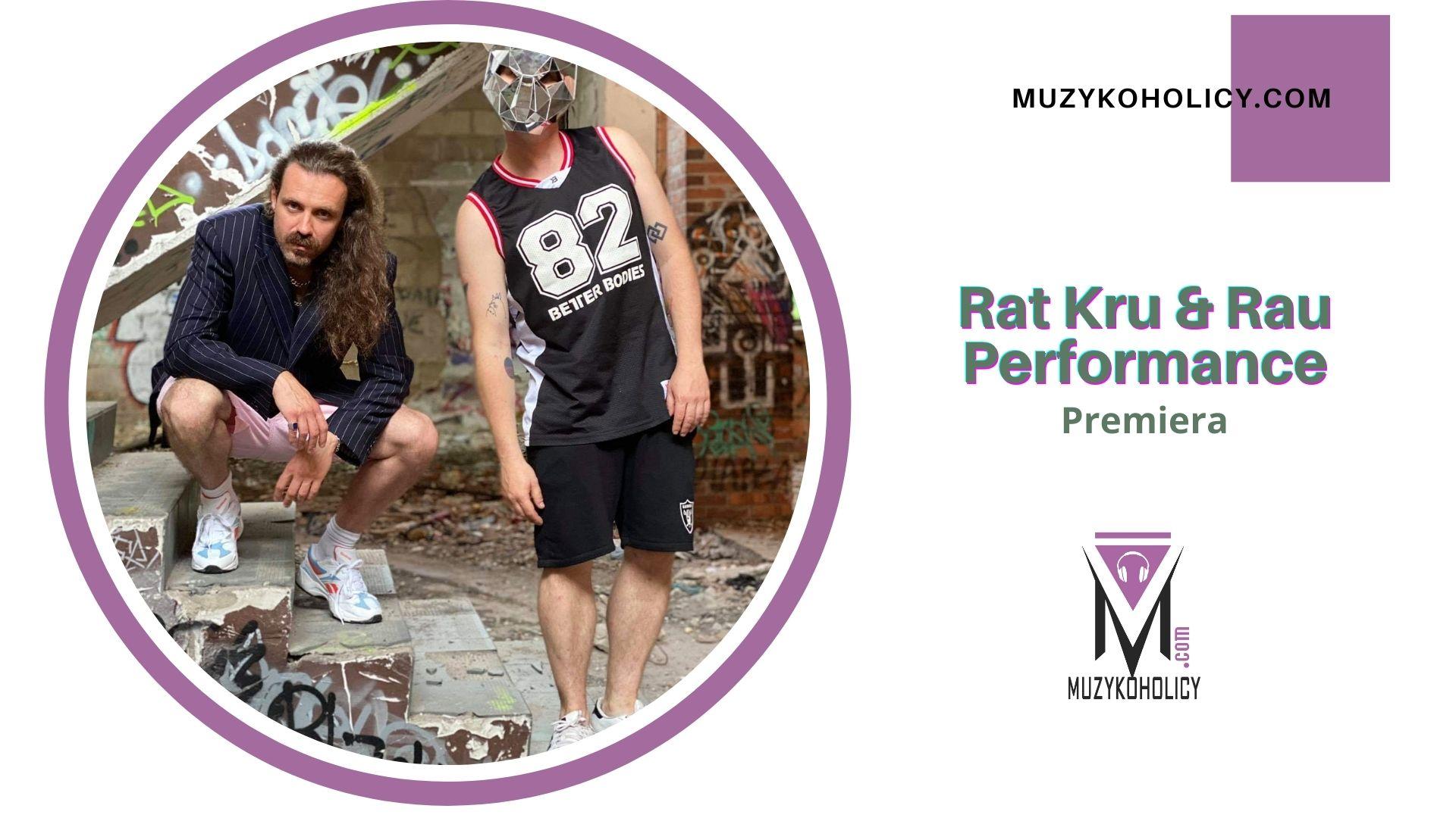 """Rat Kru i Rau Performance łączą siły we wspólnym utworze """"DMT"""""""