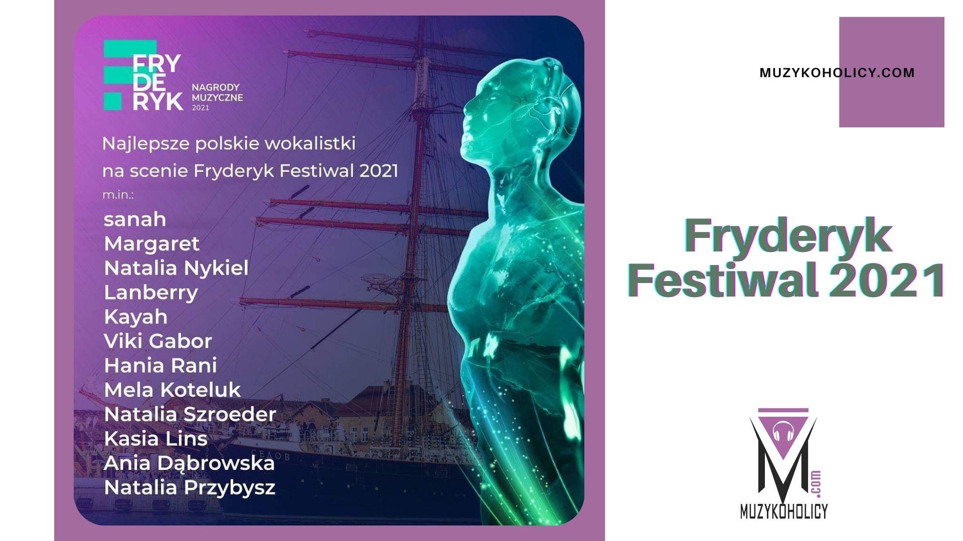 Od popu, rocka, przez alternatywę, metal, hip-hop po jazz – na scenie Fryderyk Festiwal 2021 zagoszczą największe polskie gwiazdy