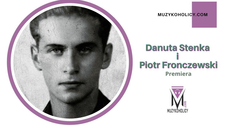Poezja Baczyńskiego w wykonaniu Danuty Stenki i Piotra Fronczewskiego