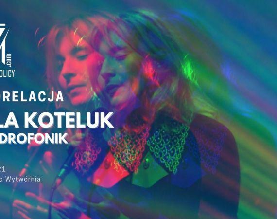 Mela Koteluk i Kwadrofonik grają Baczyńskiego w Łodzi