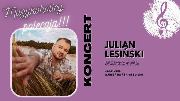 Julian Lesiński zagra specjalny koncert w Warszawie