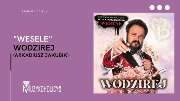 """Na """"Wesele"""" zaproś Jakubika"""