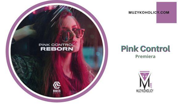 Pink Control w kolaboracji z Kimerą Morrell