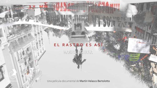 El Rastro Es Así (documental de MVB producciones)