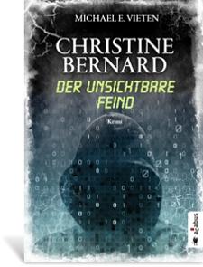 Cover Christine Bernard - Der unsichtbare Feind